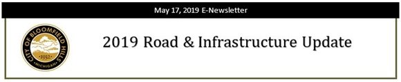 City of Bloomfield Hills - 2019 Road & Infrastructure Update