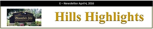 City of Bloomfield Hills - Hills Highlights E-Newsletter April 4, 2016