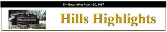 Hills Highlights E-Newsletter - March 30, 2017