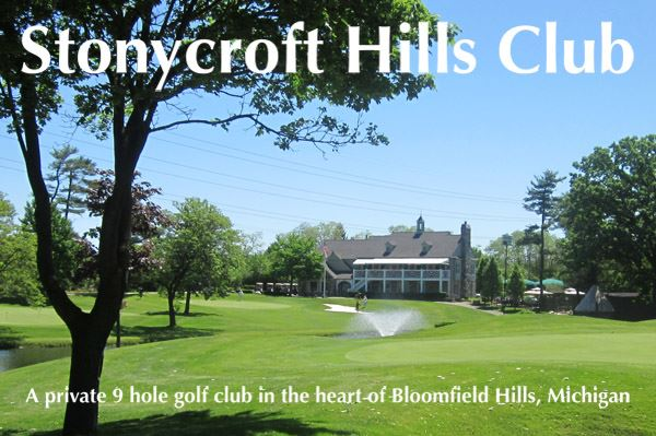 Stonycroft Hills Club a Private 9 Hole Club in the Heart of Bloomfield Hills Michigan